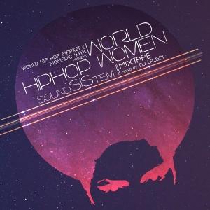 World Hip Hop Women: SoundSIStem